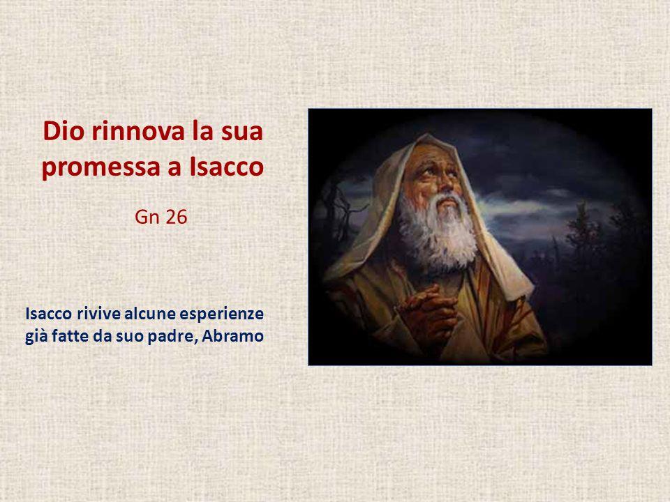 Dio rinnova la sua promessa a Isacco Gn 26