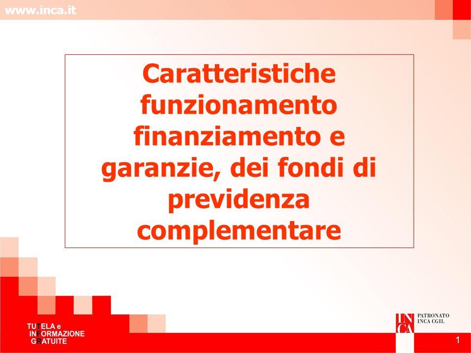Caratteristiche funzionamento finanziamento e garanzie, dei fondi di previdenza complementare