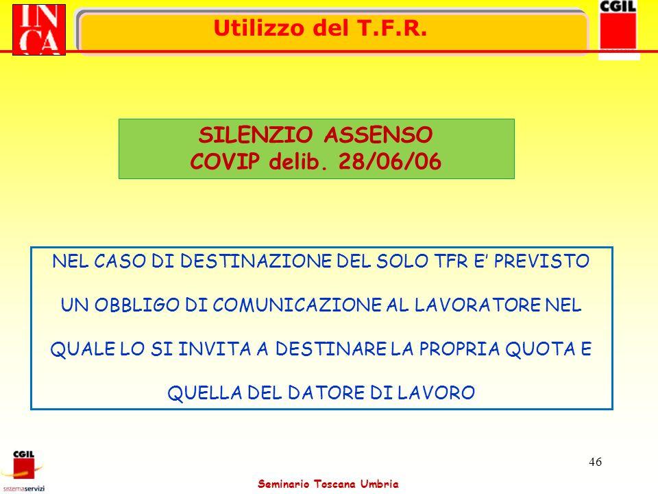 Utilizzo del T.F.R. SILENZIO ASSENSO COVIP delib. 28/06/06