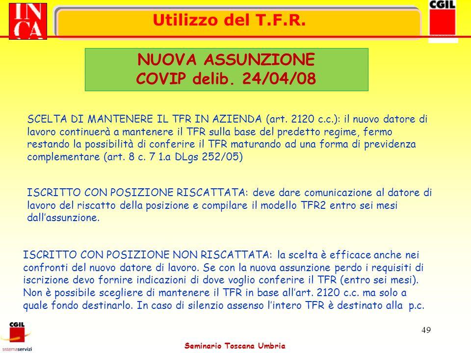 Utilizzo del T.F.R. NUOVA ASSUNZIONE COVIP delib. 24/04/08