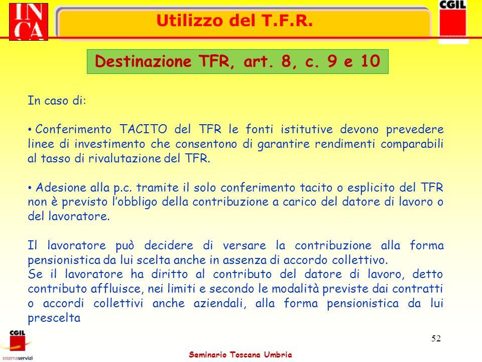 Destinazione TFR, art. 8, c. 9 e 10