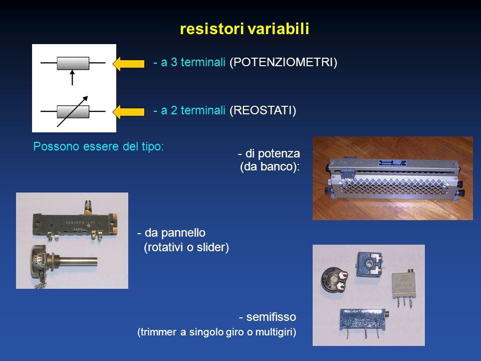 resistori variabili - a 3 terminali (POTENZIOMETRI)