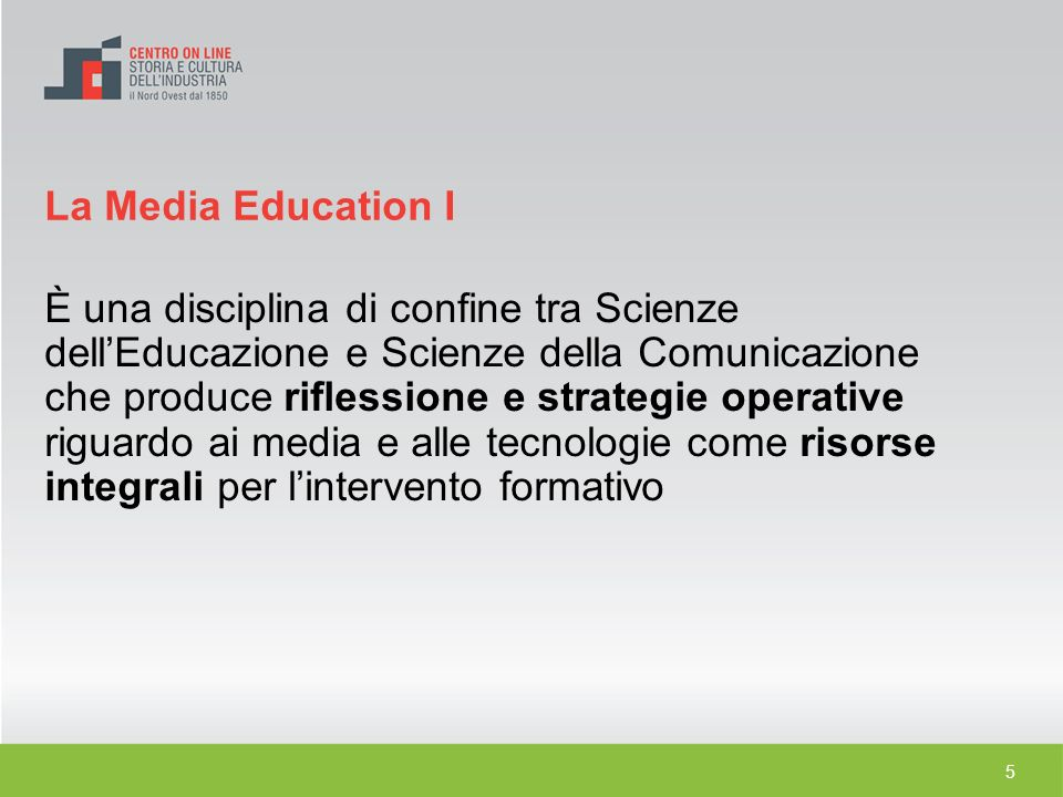 La Media Education I