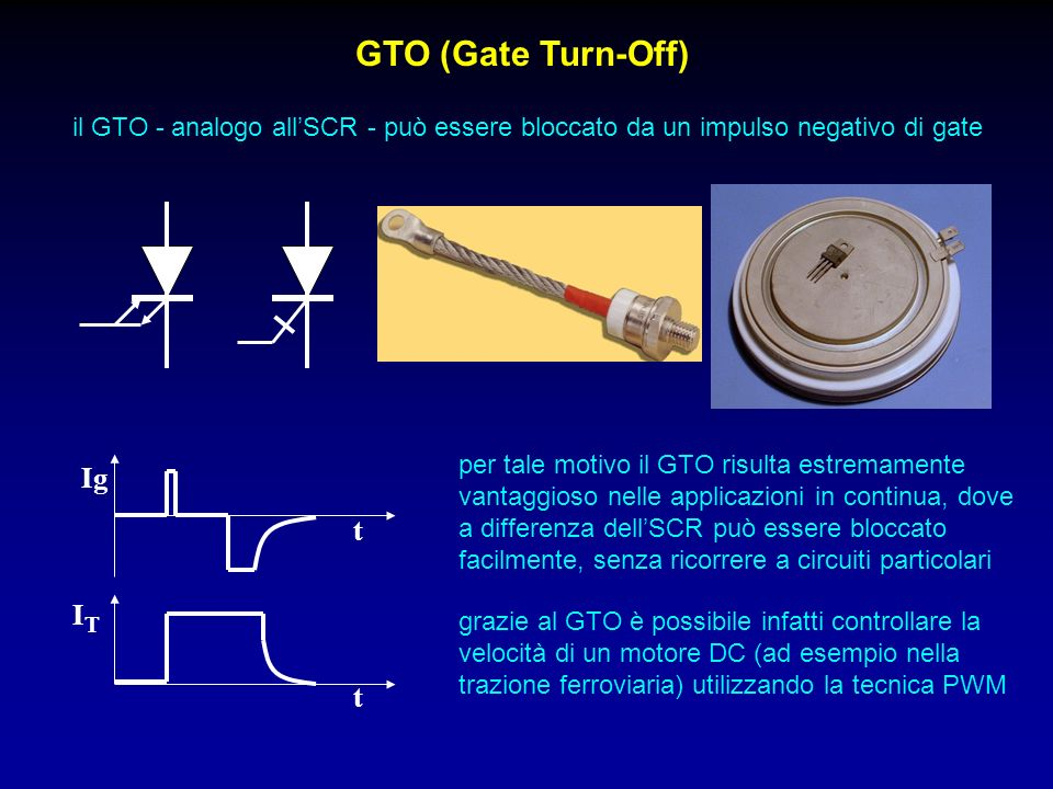 GTO (Gate Turn-Off) Ig t IT