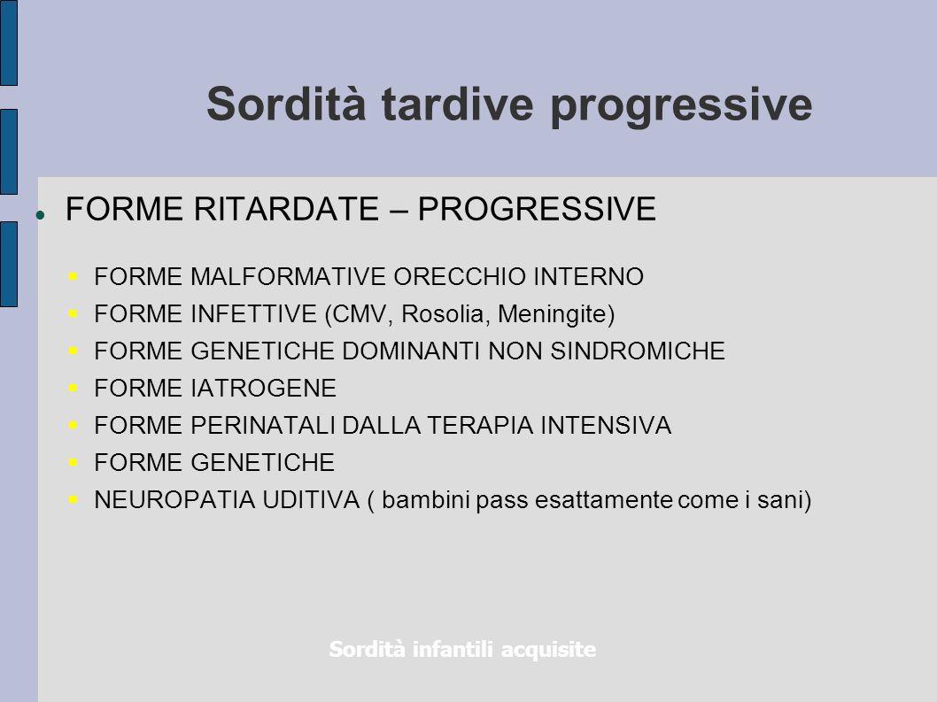 Sordità tardive progressive