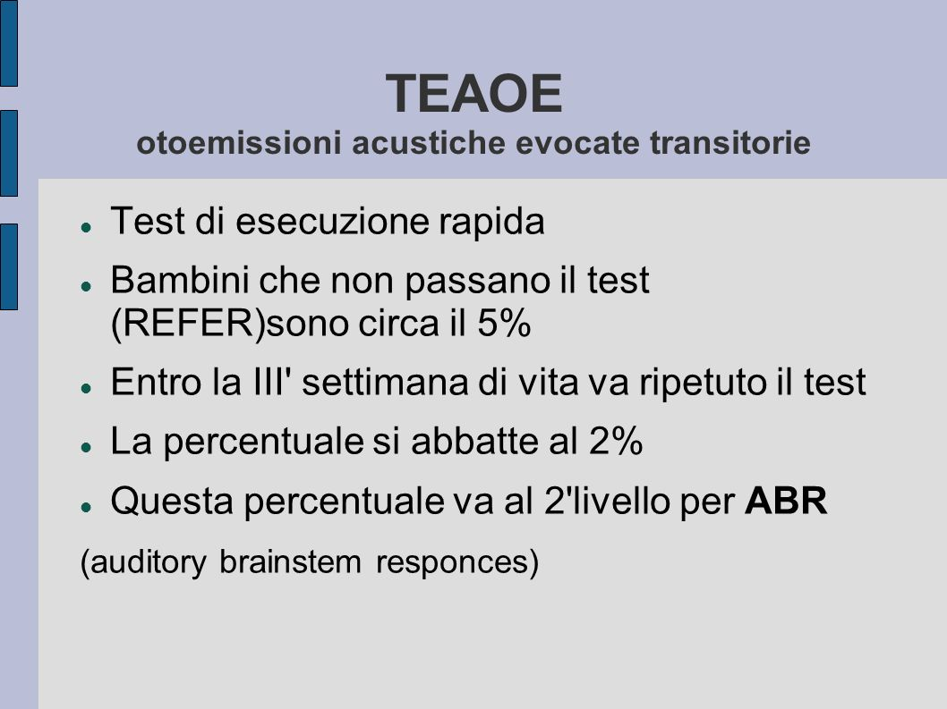 TEAOE otoemissioni acustiche evocate transitorie