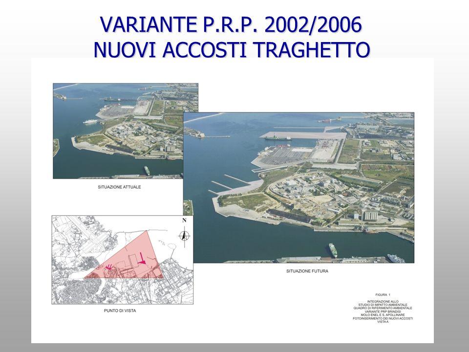 VARIANTE P.R.P. 2002/2006 NUOVI ACCOSTI TRAGHETTO