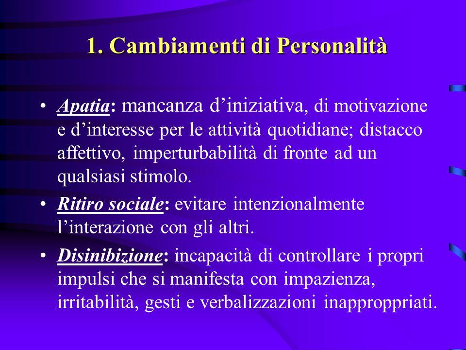 1. Cambiamenti di Personalità