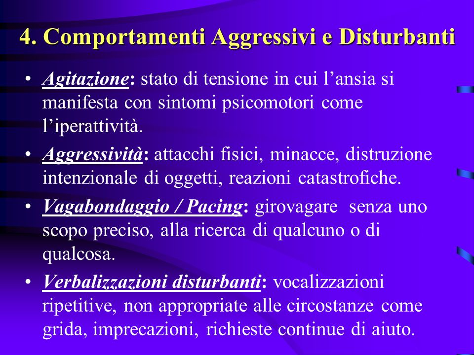 4. Comportamenti Aggressivi e Disturbanti