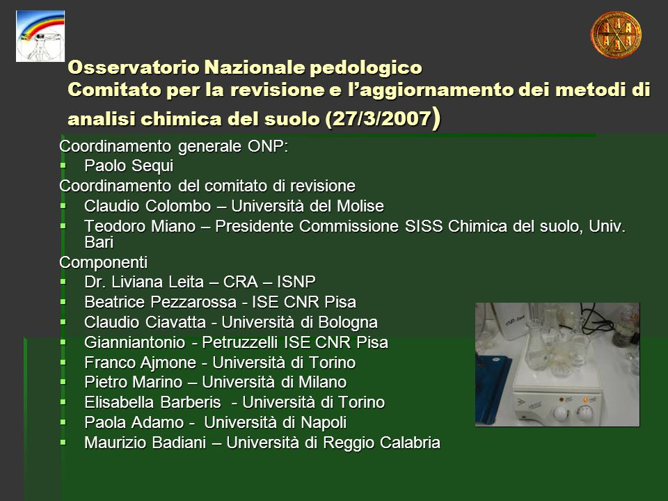 Osservatorio Nazionale pedologico Comitato per la revisione e l'aggiornamento dei metodi di analisi chimica del suolo (27/3/2007)