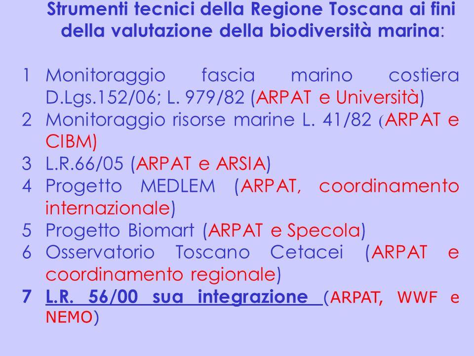 Strumenti tecnici della Regione Toscana ai fini della valutazione della biodiversità marina: