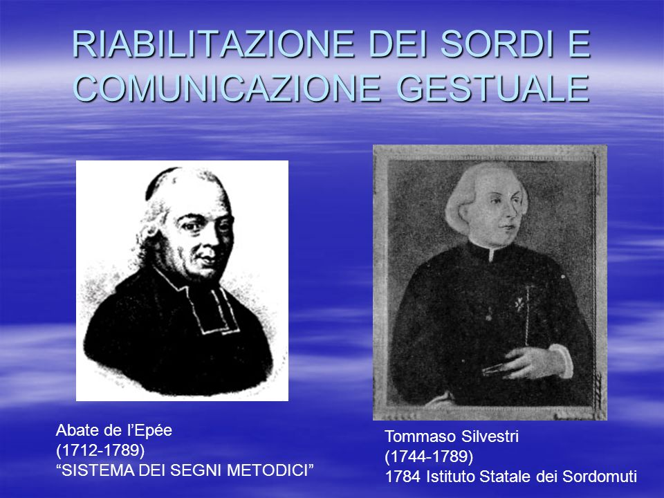 RIABILITAZIONE DEI SORDI E COMUNICAZIONE GESTUALE