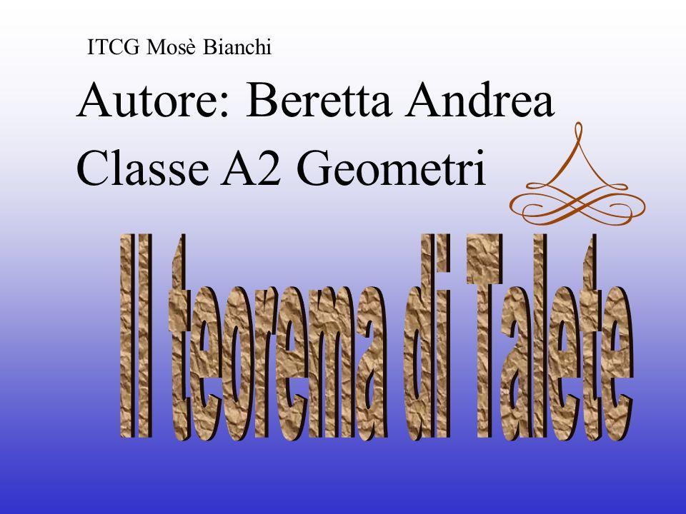 Autore: Beretta Andrea Classe A2 Geometri