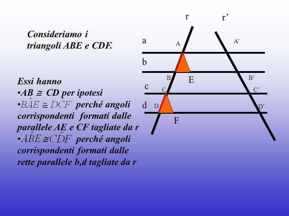 Consideriamo i triangoli ABE e CDF. a