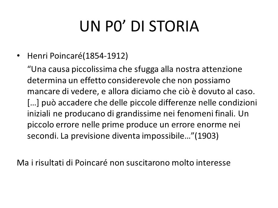 UN P0' DI STORIA Henri Poincaré(1854-1912)