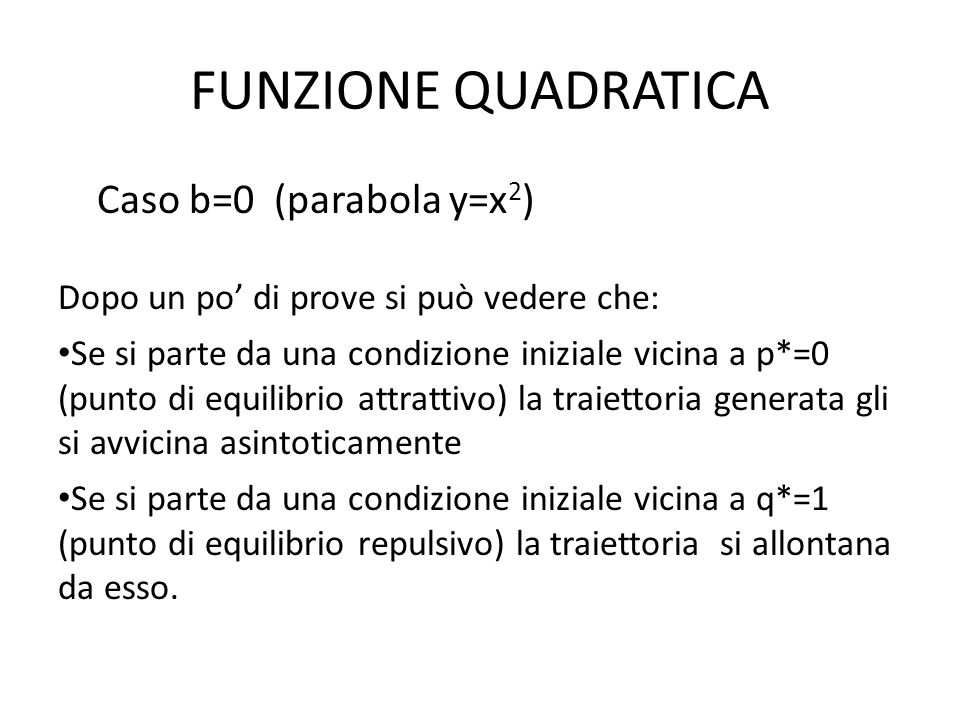 FUNZIONE QUADRATICA Caso b=0 (parabola y=x2)