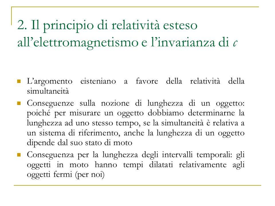 2. Il principio di relatività esteso all'elettromagnetismo e l'invarianza di c