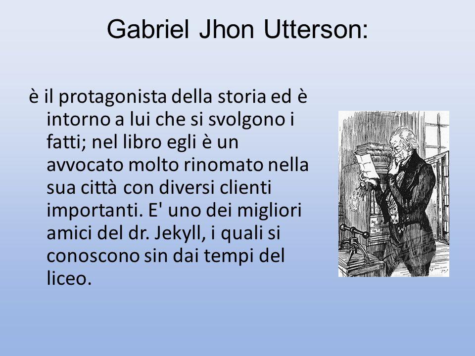 Gabriel Jhon Utterson:
