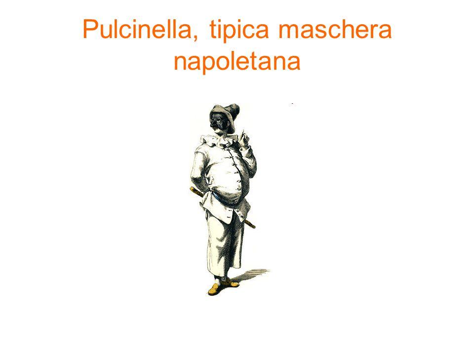 Pulcinella, tipica maschera napoletana