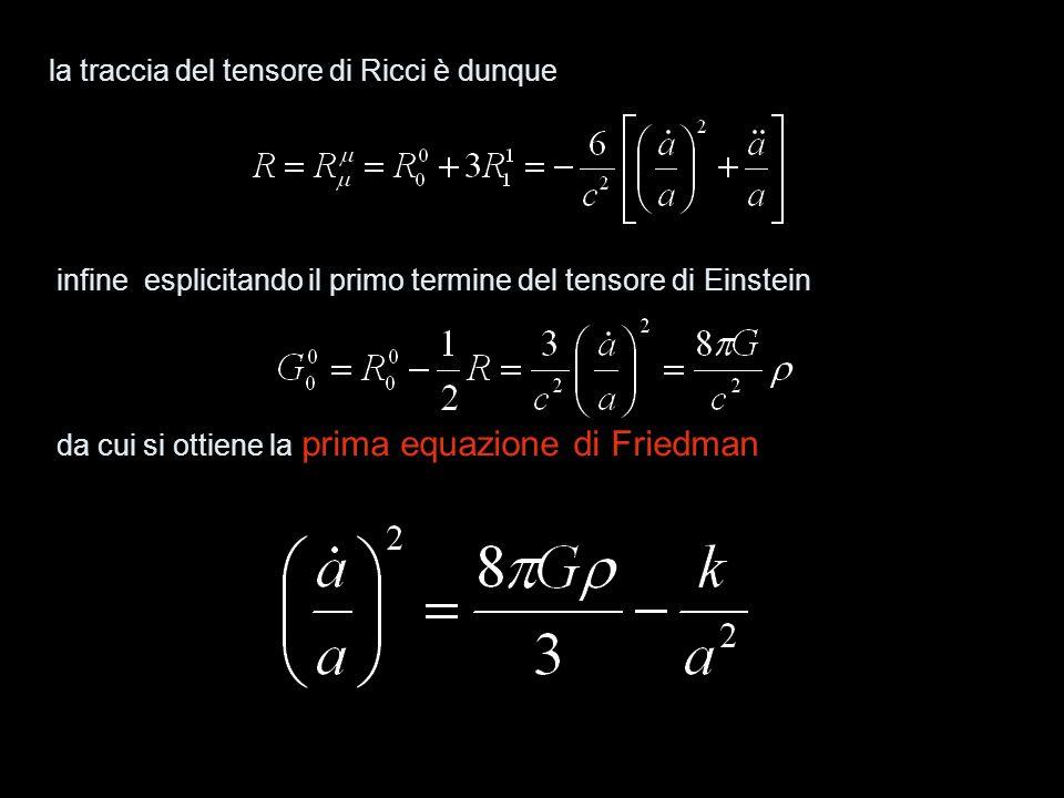 la traccia del tensore di Ricci è dunque