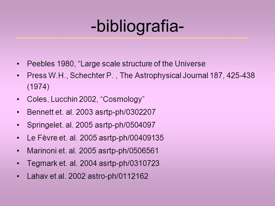 -bibliografia- Peebles 1980, Large scale structure of the Universe