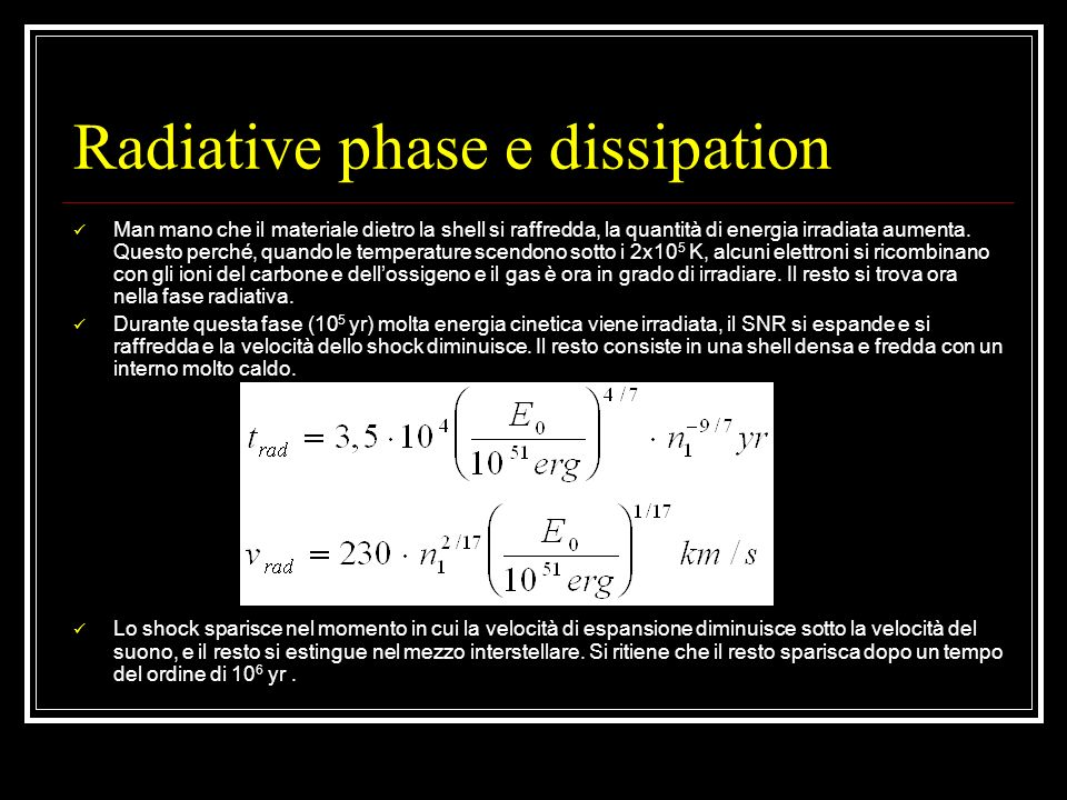 Radiative phase e dissipation