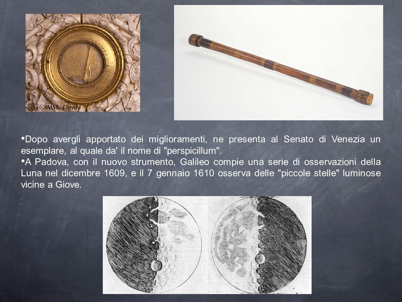 Dopo avergli apportato dei miglioramenti, ne presenta al Senato di Venezia un esemplare, al quale da il nome di perspicillum .