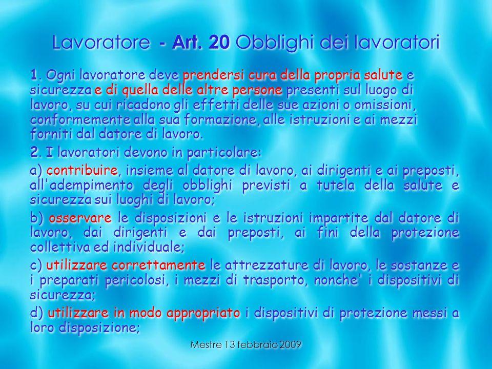 Lavoratore - Art. 20 Obblighi dei lavoratori