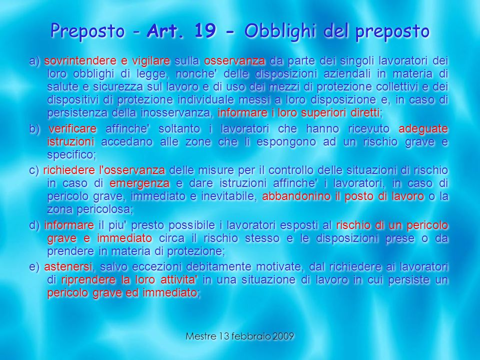 Preposto - Art. 19 - Obblighi del preposto