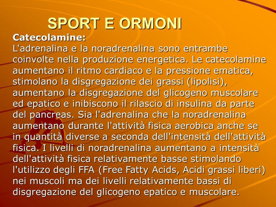 SPORT E ORMONI Catecolamine: