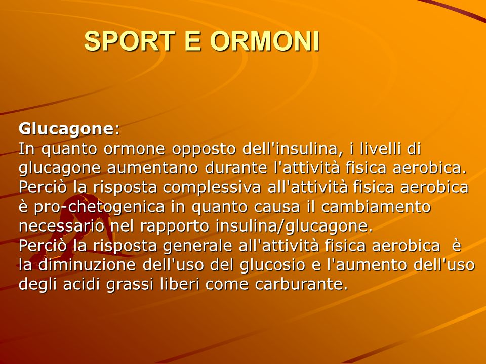 SPORT E ORMONI Glucagone: