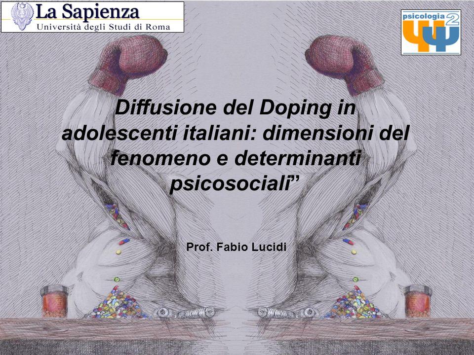 Diffusione del Doping in adolescenti italiani: dimensioni del fenomeno e determinanti psicosociali