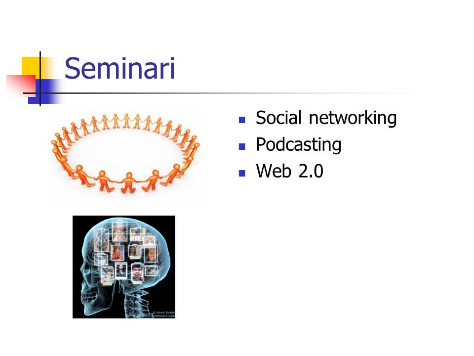 Seminari Social networking Podcasting Web 2.0
