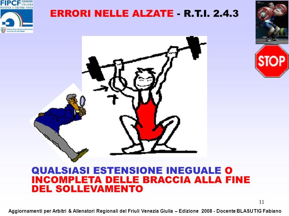 ERRORI NELLE ALZATE - R.T.I. 2.4.3