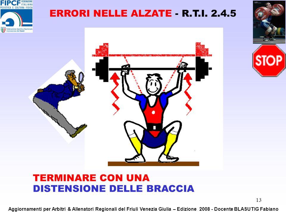 ERRORI NELLE ALZATE - R.T.I. 2.4.5
