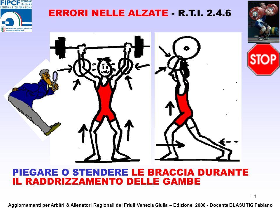 ERRORI NELLE ALZATE - R.T.I. 2.4.6