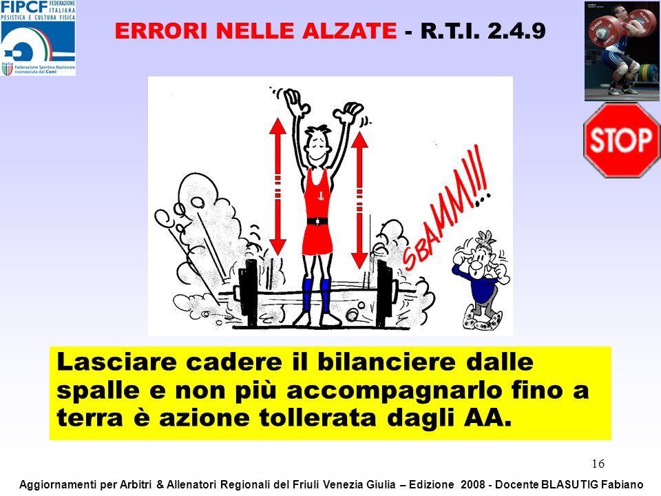 ERRORI NELLE ALZATE - R.T.I. 2.4.9