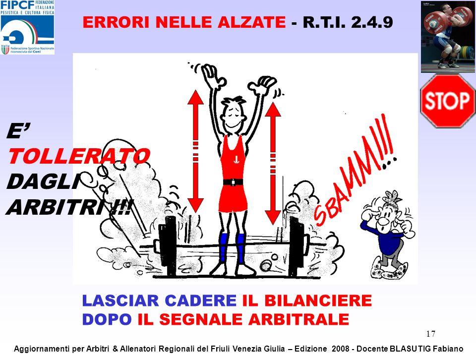 E' TOLLERATO DAGLI ARBITRI !!!