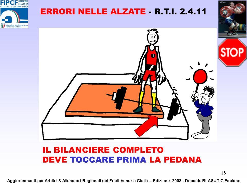 ERRORI NELLE ALZATE - R.T.I. 2.4.11