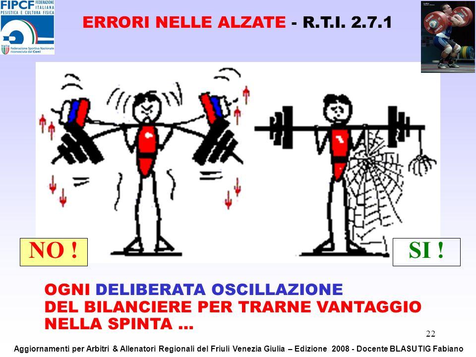 ERRORI NELLE ALZATE - R.T.I. 2.7.1