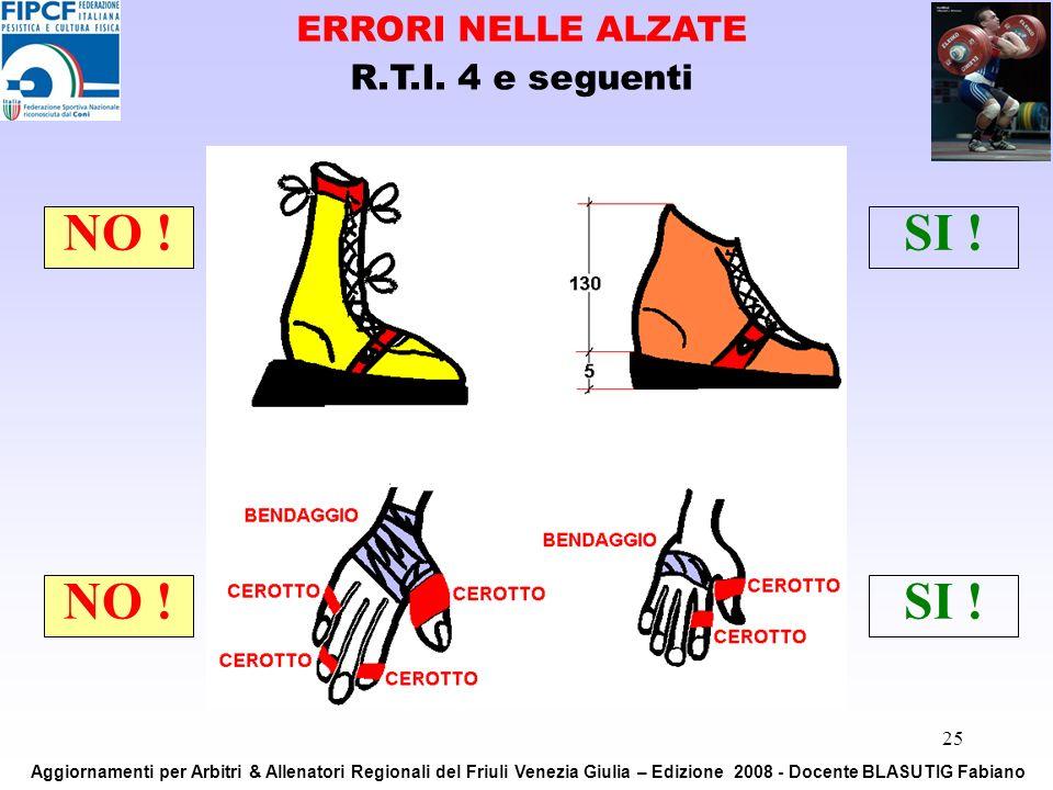 ERRORI NELLE ALZATE R.T.I. 4 e seguenti