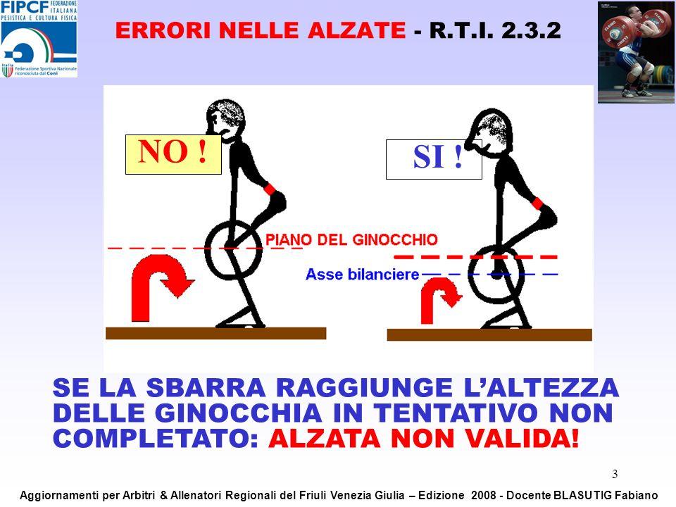 ERRORI NELLE ALZATE - R.T.I. 2.3.2