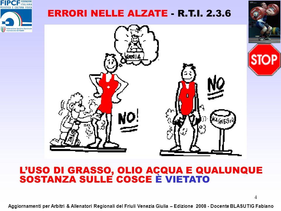 ERRORI NELLE ALZATE - R.T.I. 2.3.6