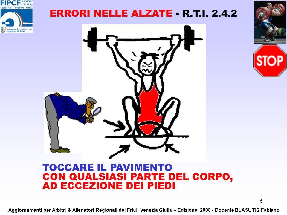 ERRORI NELLE ALZATE - R.T.I. 2.4.2