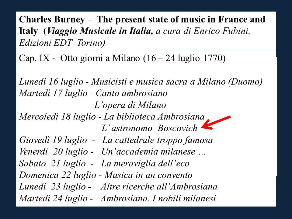 Cap. IX - Otto giorni a Milano (16 – 24 luglio 1770)