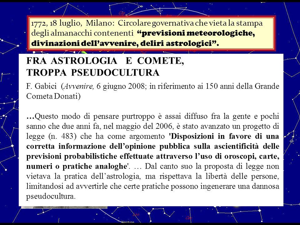 FRA ASTROLOGIA E COMETE, TROPPA PSEUDOCULTURA