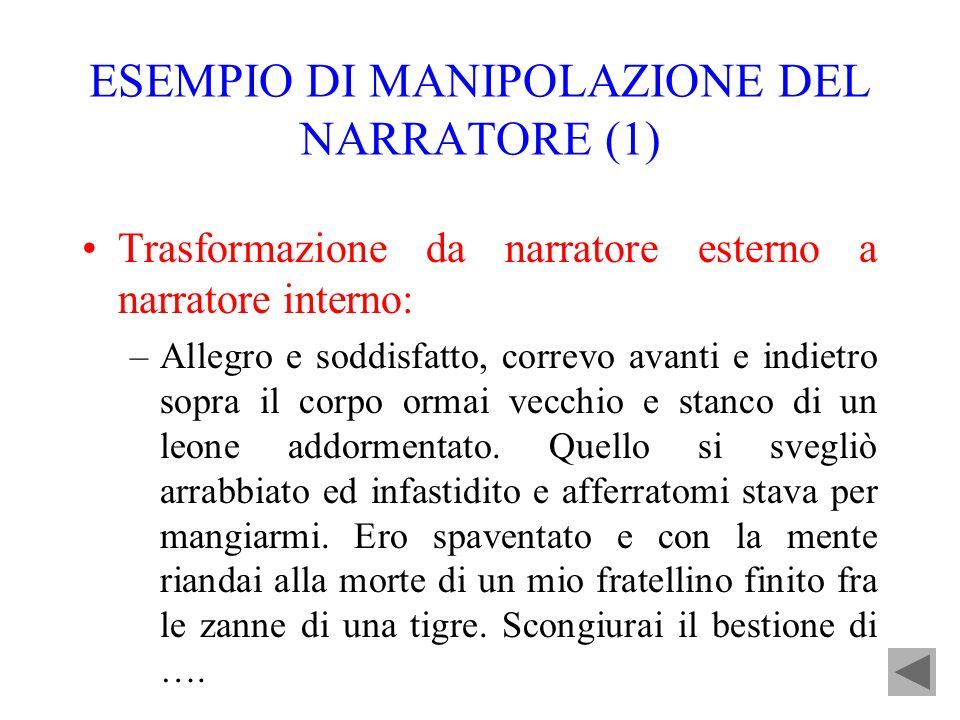 ESEMPIO DI MANIPOLAZIONE DEL NARRATORE (1)
