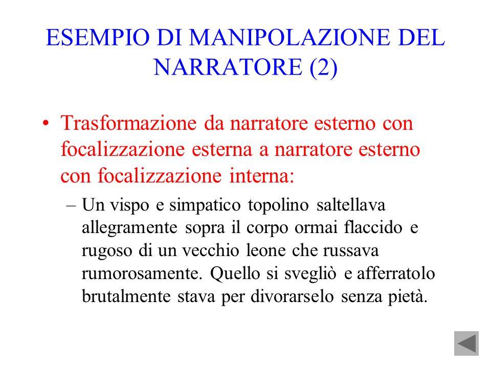 ESEMPIO DI MANIPOLAZIONE DEL NARRATORE (2)