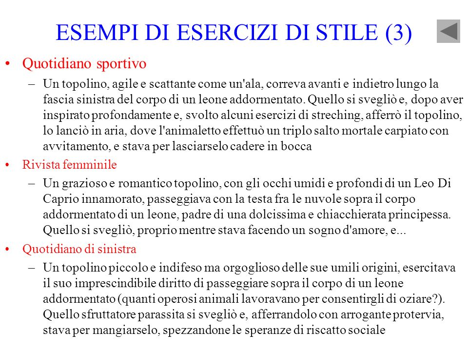 ESEMPI DI ESERCIZI DI STILE (3)
