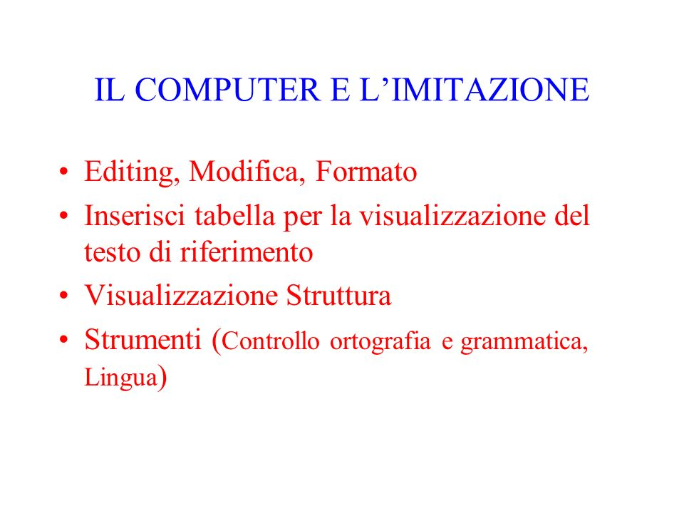 IL COMPUTER E L'IMITAZIONE